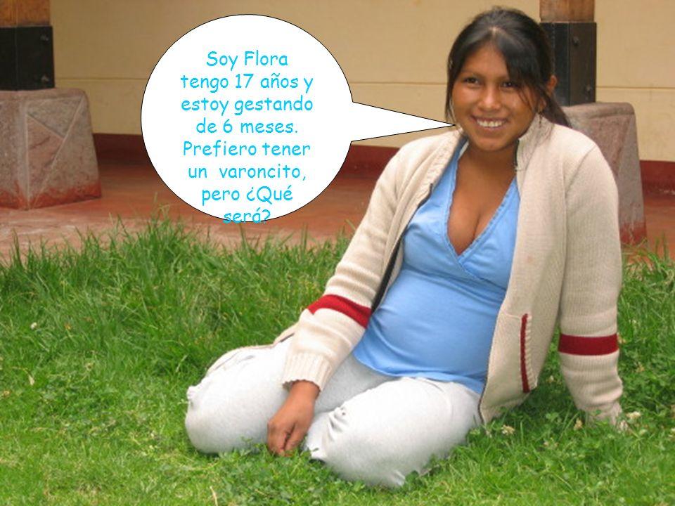 Soy Flora tengo 17 años y estoy gestando de 6 meses. Prefiero tener un varoncito, pero ¿Qué será?