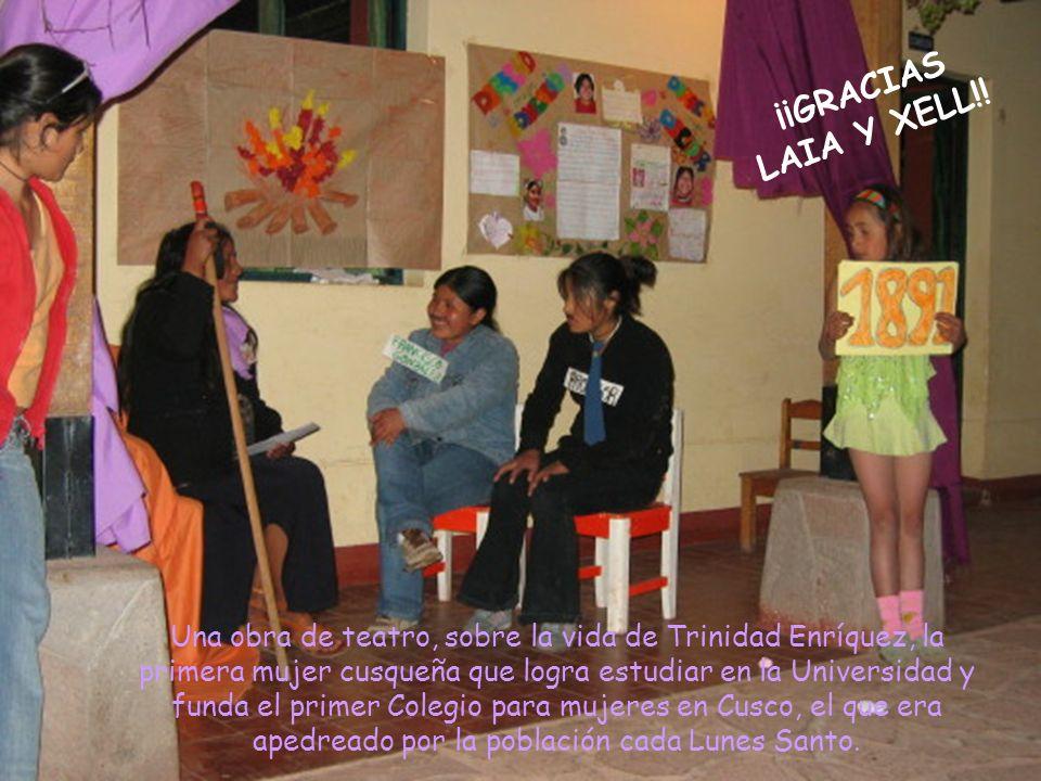 Una obra de teatro, sobre la vida de Trinidad Enríquez, la primera mujer cusqueña que logra estudiar en la Universidad y funda el primer Colegio para mujeres en Cusco, el que era apedreado por la población cada Lunes Santo.