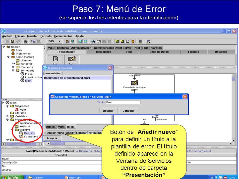 Paso 7: Menú de Error (se superan los tres intentos para la identificación) Botón de Añadir nuevo para definir un título a la plantilla de error.