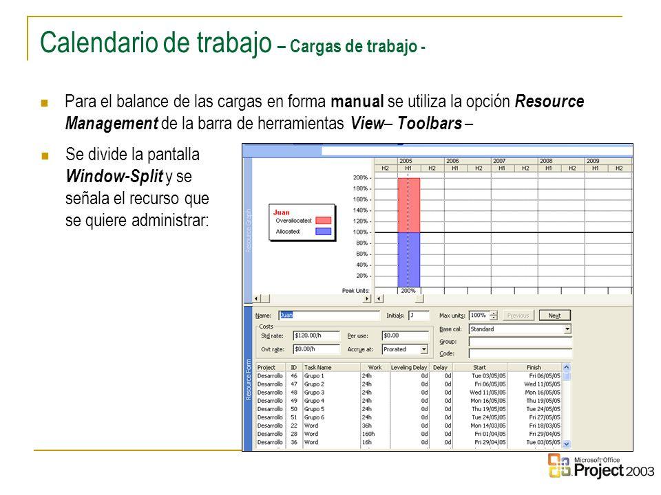 35 Para el balance de las cargas en forma manual se utiliza la opción Resource Management de la barra de herramientas View – Toolbars – Calendario de