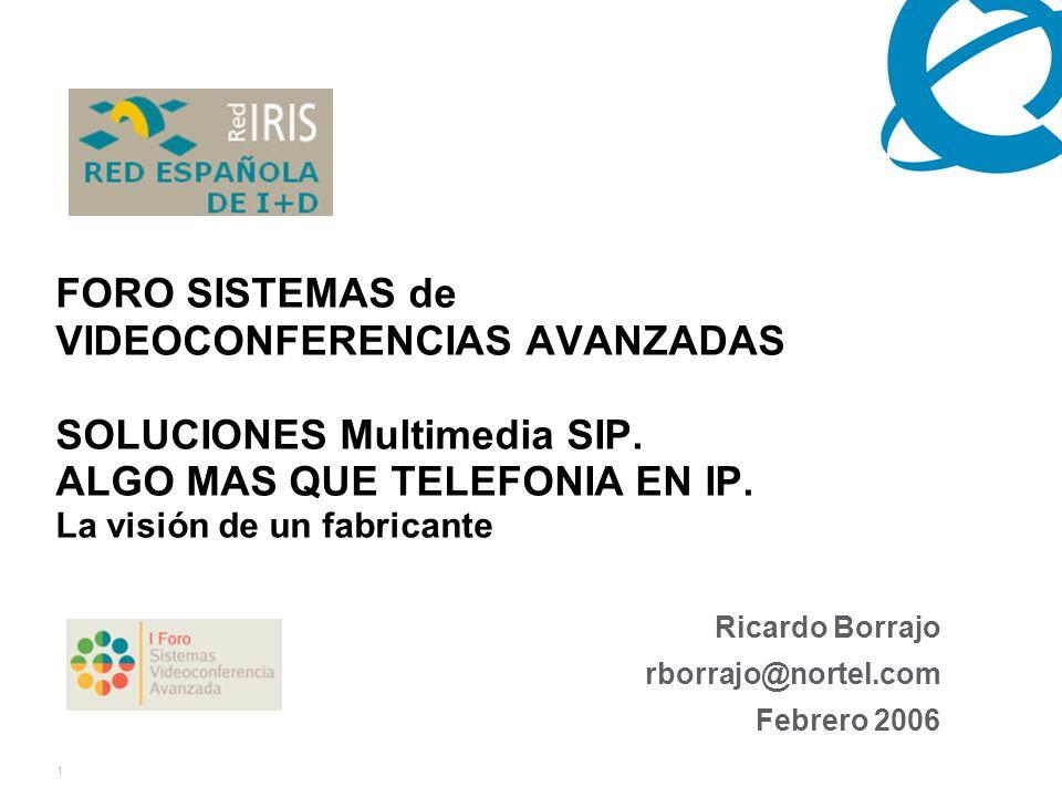 1 FORO SISTEMAS de VIDEOCONFERENCIAS AVANZADAS SOLUCIONES Multimedia SIP.