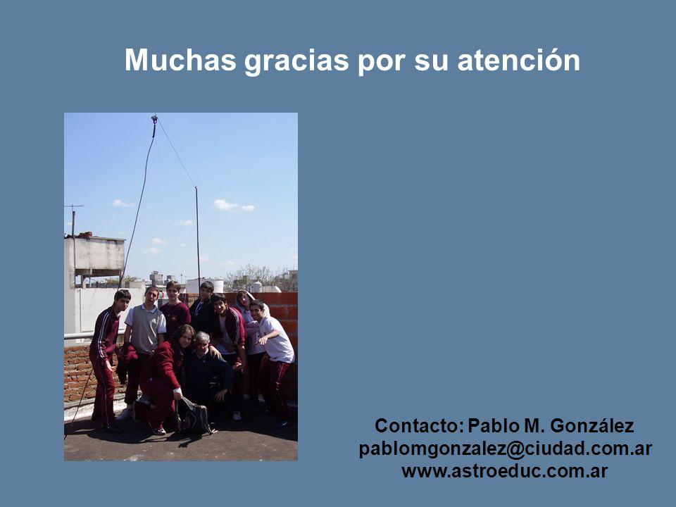 Muchas gracias por su atención Contacto: Pablo M.