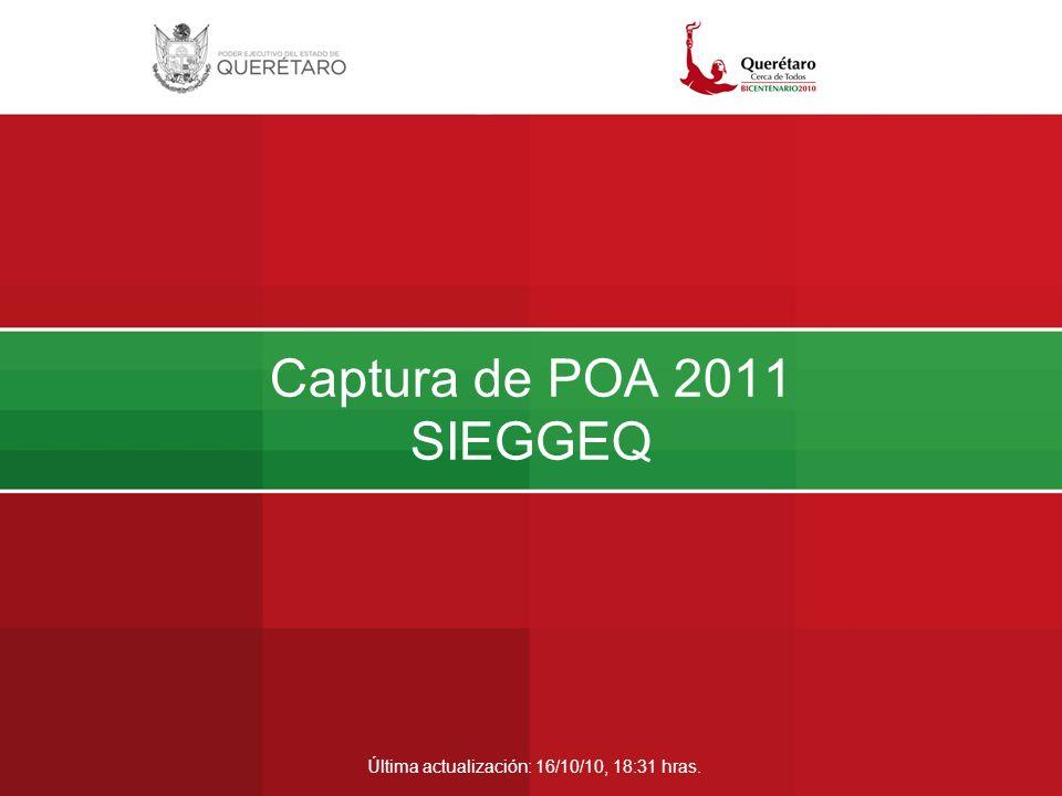 Captura de POA 2011 SIEGGEQ Última actualización: 16/10/10, 18:31 hras.