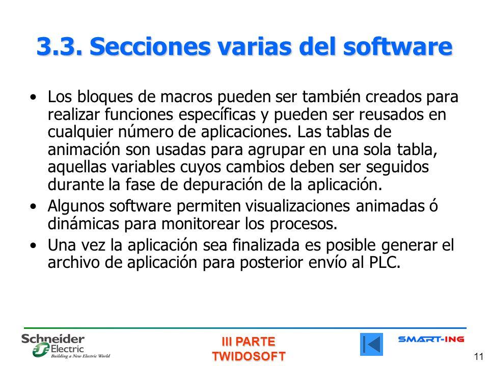 III PARTE TWIDOSOFT 11 3.3. Secciones varias del software Los bloques de macros pueden ser también creados para realizar funciones específicas y puede