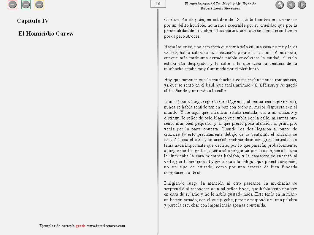 16 Ejemplar de cortesía gratis www.interlectores.com El extraño caso del Dr.