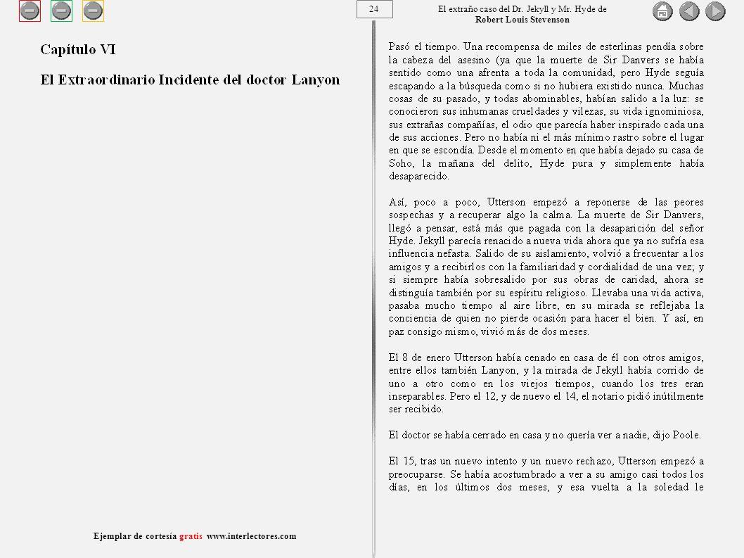 24 Ejemplar de cortesía gratis www.interlectores.com El extraño caso del Dr.