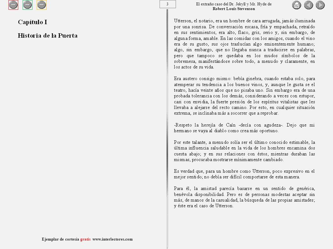 14 Ejemplar de cortesía gratis www.interlectores.com El extraño caso del Dr.