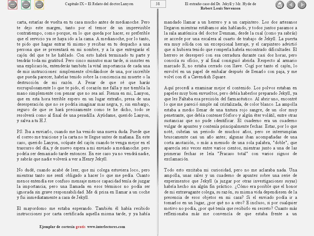38 Ejemplar de cortesía gratis www.interlectores.com El extraño caso del Dr.