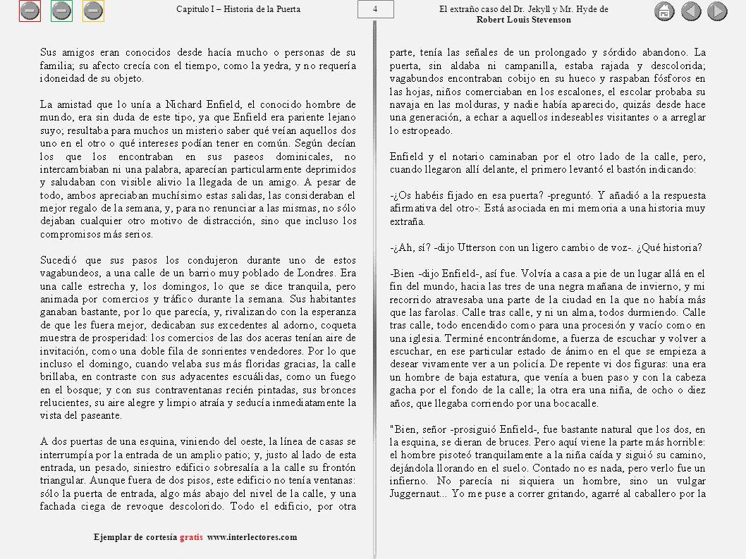 15 Ejemplar de cortesía gratis www.interlectores.com El extraño caso del Dr.