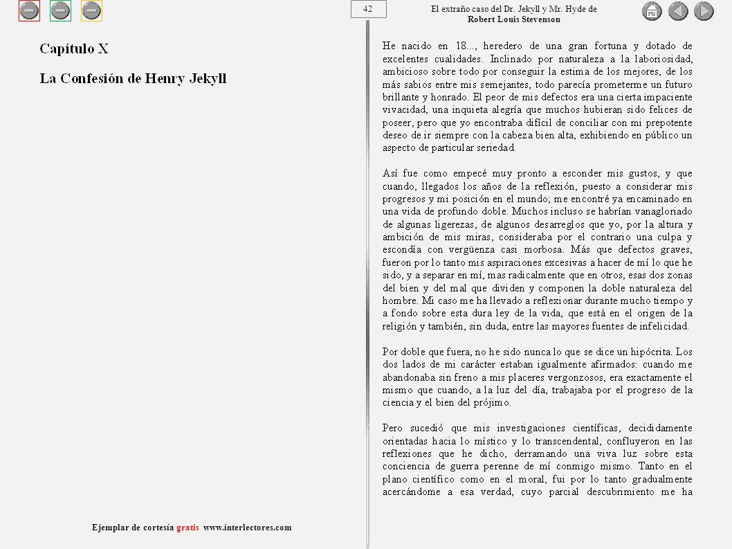 42 Ejemplar de cortesía gratis www.interlectores.com El extraño caso del Dr.