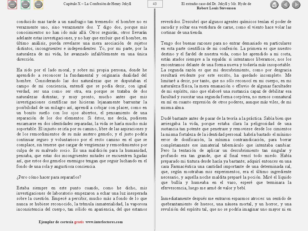 43 Ejemplar de cortesía gratis www.interlectores.com El extraño caso del Dr.