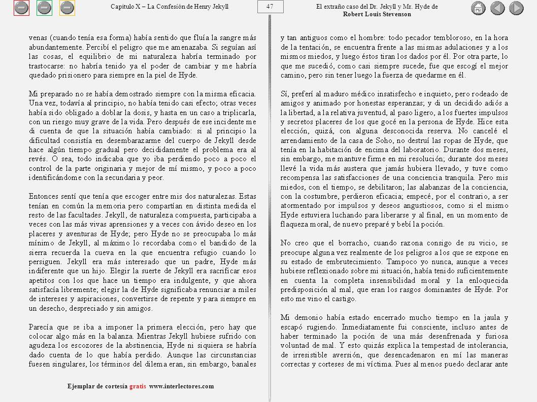 47 Ejemplar de cortesía gratis www.interlectores.com El extraño caso del Dr.