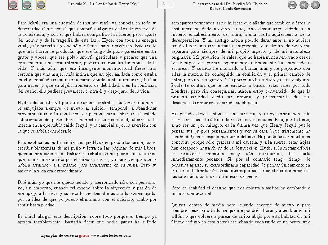 51 Ejemplar de cortesía gratis www.interlectores.com El extraño caso del Dr.