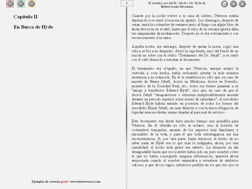 29 Ejemplar de cortesía gratis www.interlectores.com El extraño caso del Dr.