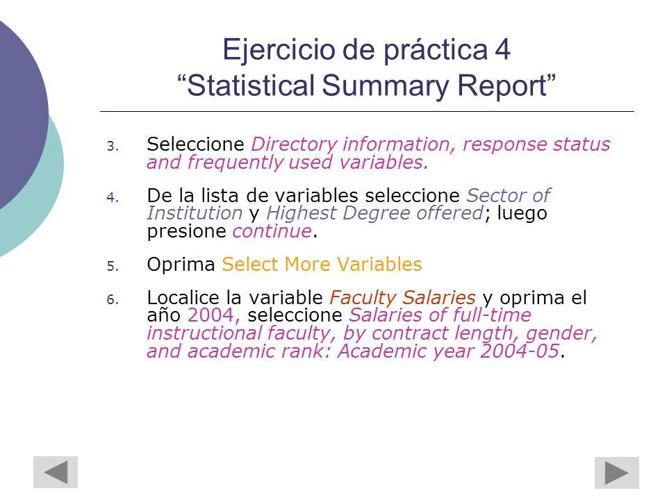 Ejercicio de práctica 4 Statistical Summary Report 3.