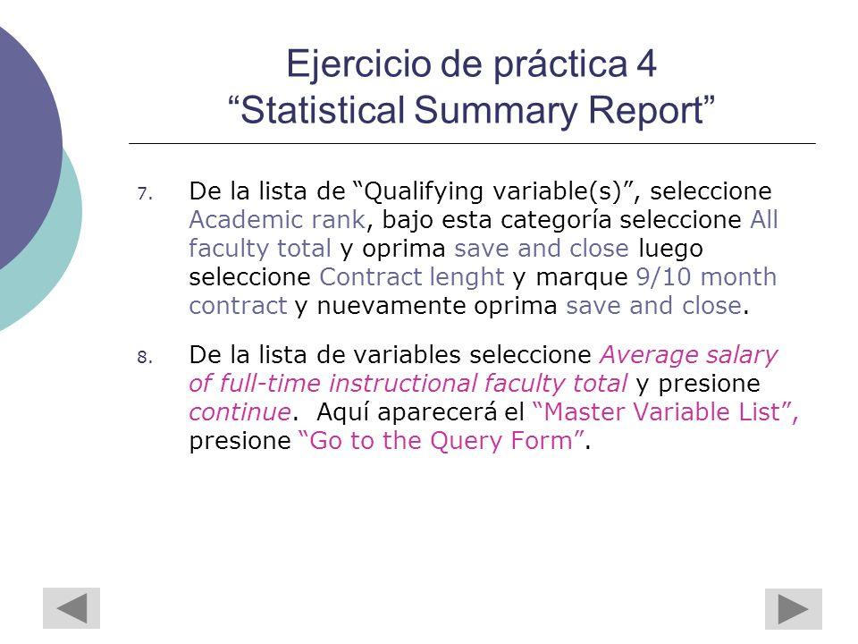 Ejercicio de práctica 4 Statistical Summary Report 7.
