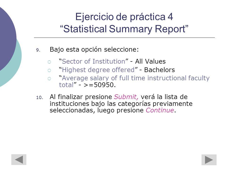 Ejercicio de práctica 4 Statistical Summary Report 9.