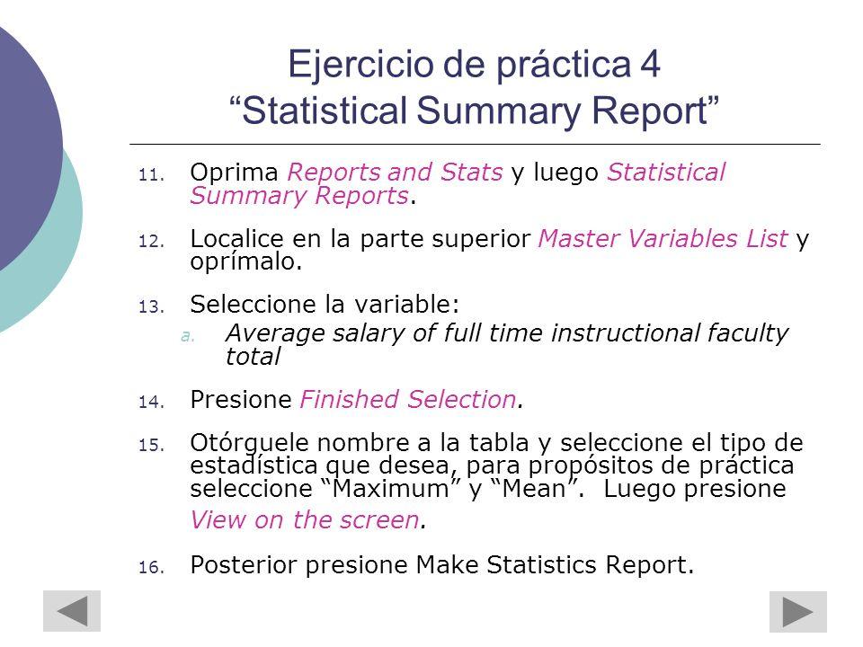 Ejercicio de práctica 4 Statistical Summary Report 11.
