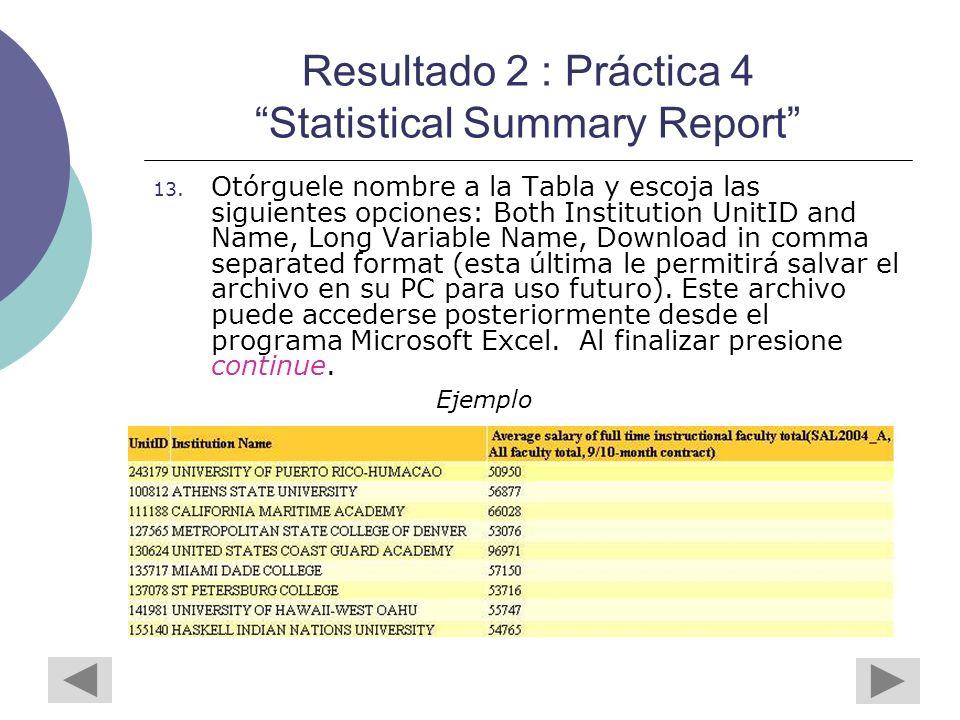 Resultado 2 : Práctica 4 Statistical Summary Report 13.