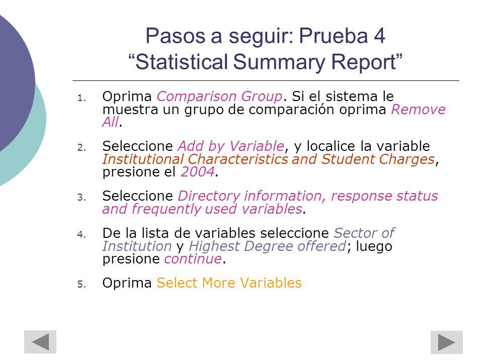 Pasos a seguir: Prueba 4 Statistical Summary Report 1.