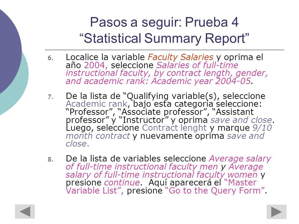 Pasos a seguir: Prueba 4 Statistical Summary Report 6.