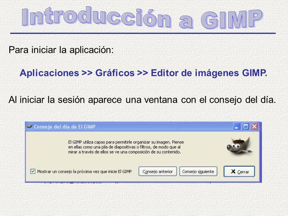 Para iniciar la aplicación: Aplicaciones >> Gráficos >> Editor de imágenes GIMP.