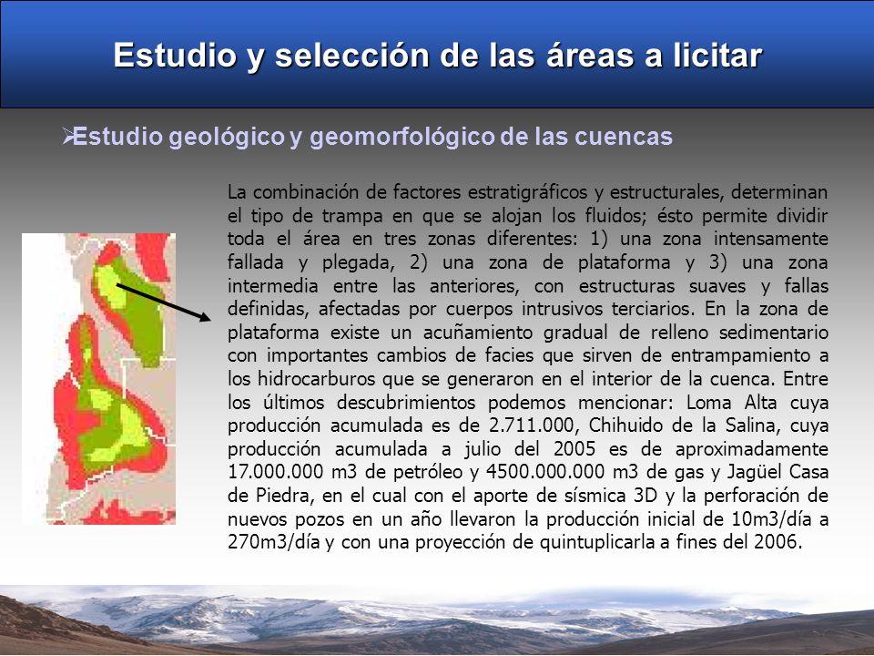 Estudio y selección de las áreas a licitar Estudio geológico y geomorfológico de las cuencas La combinación de factores estratigráficos y estructurale