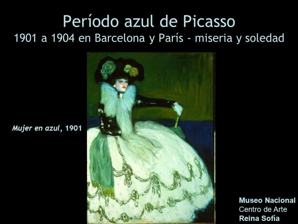 Período azul de Picasso 1901 a 1904 en Barcelona y París - miseria y soledad Museo Nacional Centro de Arte Reina Sofía Mujer en azul, 1901