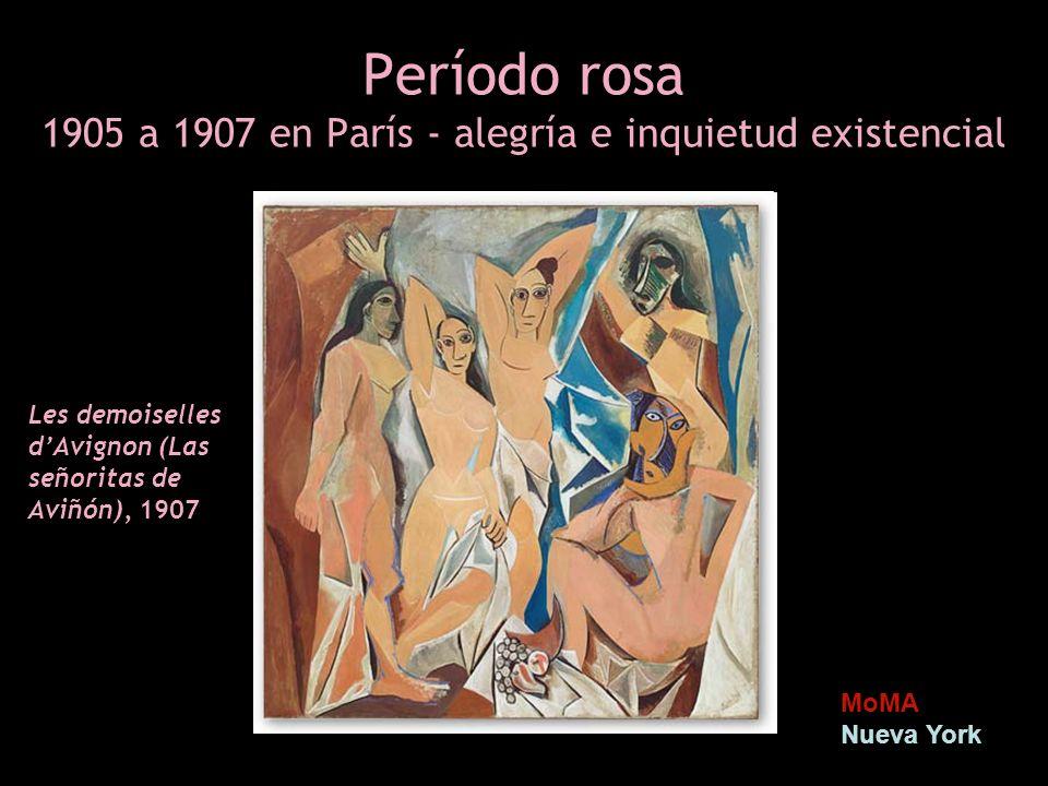 Período rosa 1905 a 1907 en París - alegría e inquietud existencial MoMA Nueva York Les demoiselles dAvignon (Las señoritas de Aviñón), 1907
