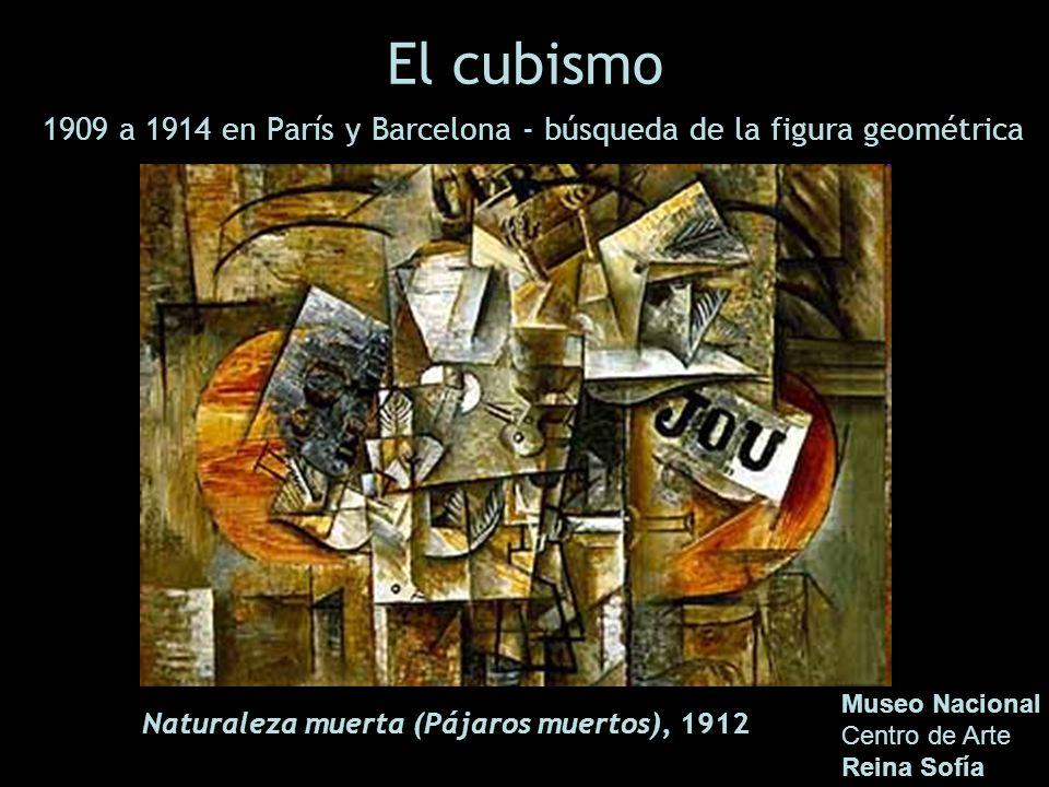 El cubismo 1909 a 1914 en París y Barcelona - búsqueda de la figura geométrica Museo Nacional Centro de Arte Reina Sofía Naturaleza muerta (Pájaros mu