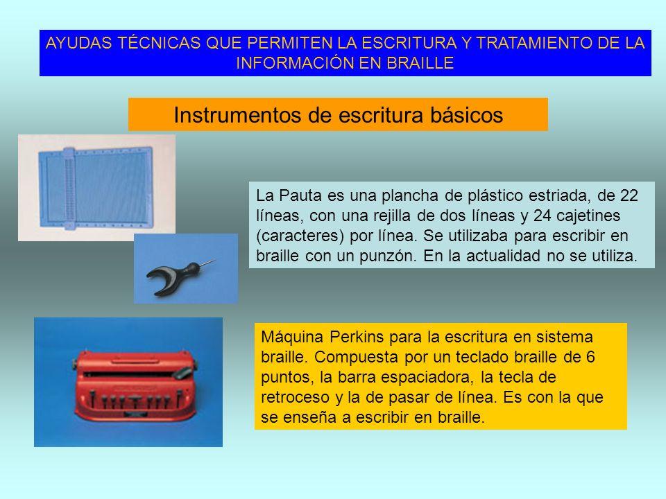 INSTRUMENTOS DE LECTURA Y ESCRITURA Máquina Perkins para la escritura en sistema braille. Compuesta por un teclado braille de 6 puntos, la barra espac