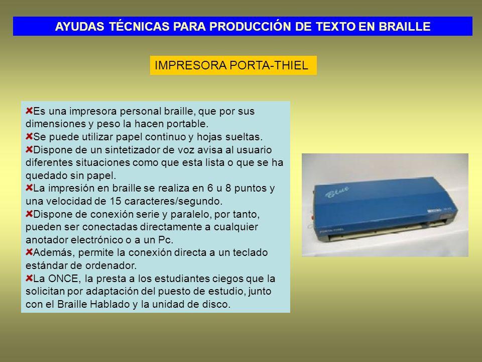 Es una impresora personal braille, que por sus dimensiones y peso la hacen portable.