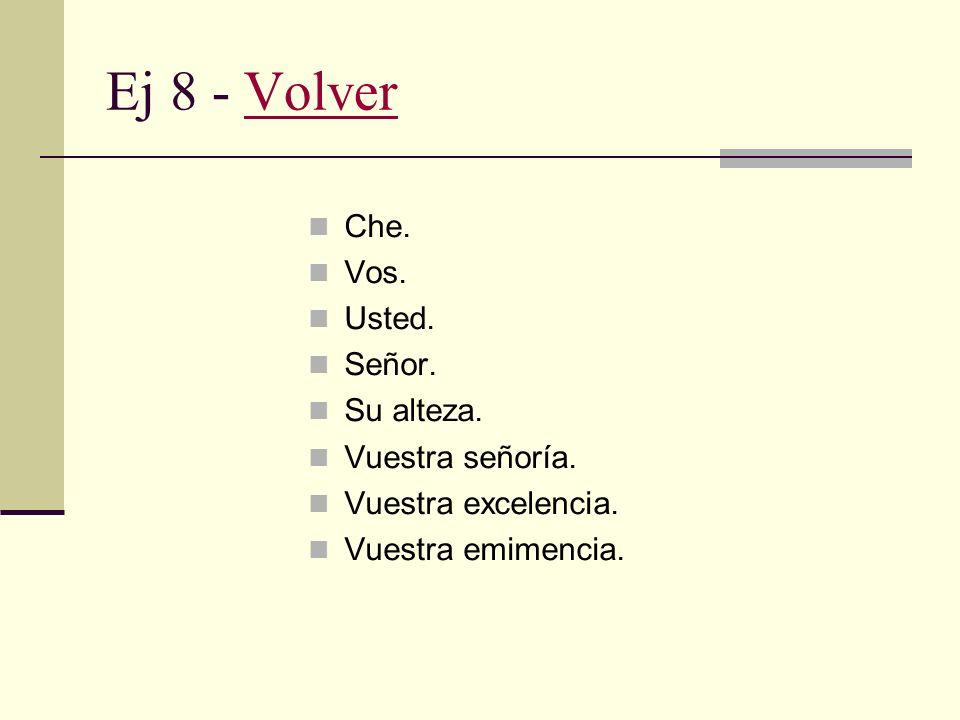 Ej 7 - VolverVolver A – Diferencias según el momento del día. B – Diferencias según el momento del intercambio propiamente dicho (apertura y cierre).