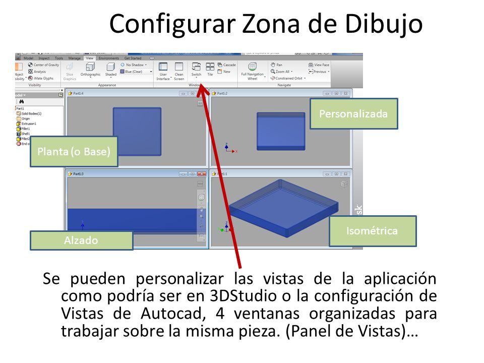 Configurar Zona de Dibujo Se pueden personalizar las vistas de la aplicación como podría ser en 3DStudio o la configuración de Vistas de Autocad, 4 ve