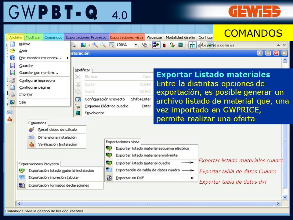 10 Exportar Listado materiales Entre la distintas opciones de exportación, es posible generar un archivo listado de material que, una vez importado en