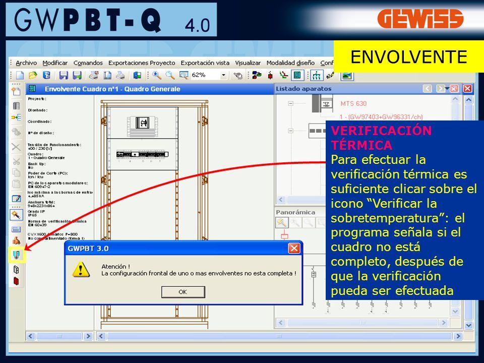 104 VERIFICACIÓN TÉRMICA Para efectuar la verificación térmica es suficiente clicar sobre el icono Verificar la sobretemperatura: el programa señala s