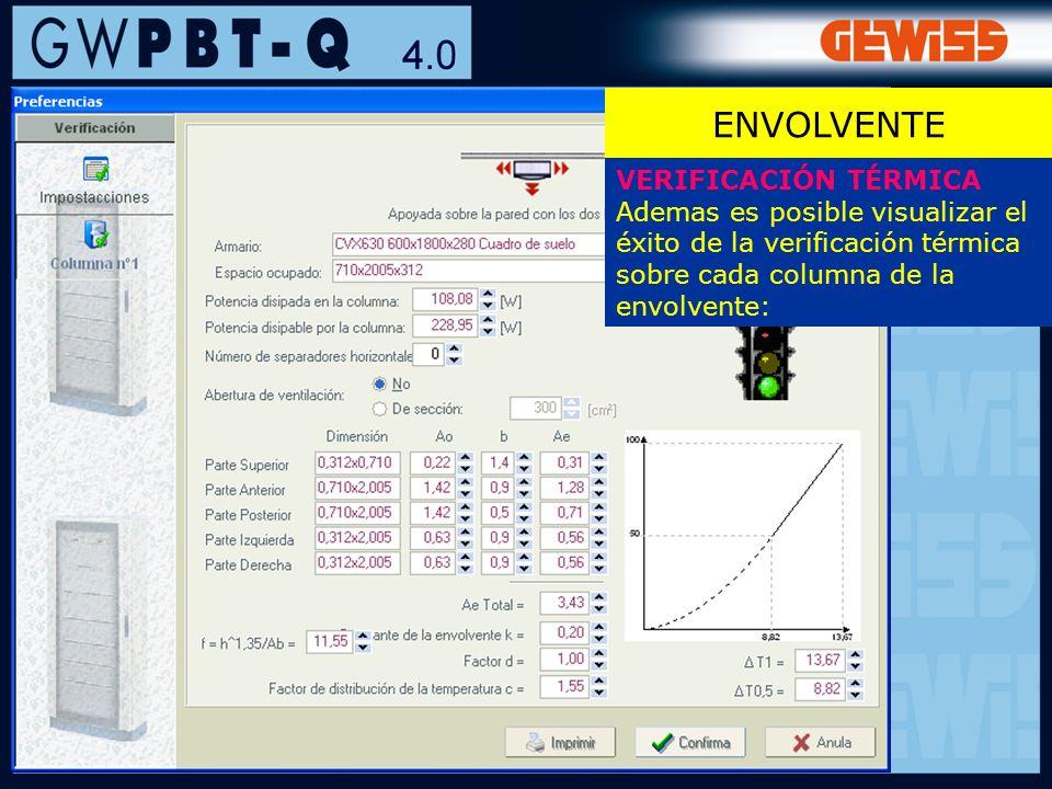 106 ENVOLVENTE VERIFICACIÓN TÉRMICA Ademas es posible visualizar el éxito de la verificación térmica sobre cada columna de la envolvente: