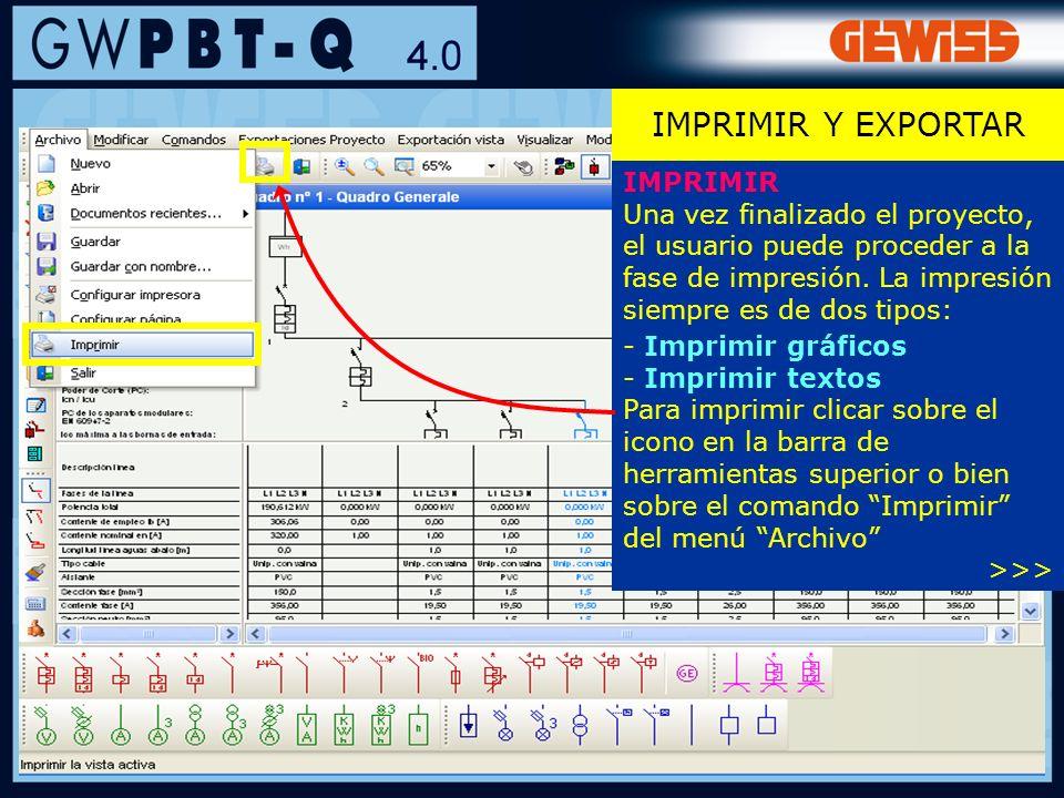 108 IMPRIMIR Una vez finalizado el proyecto, el usuario puede proceder a la fase de impresión. La impresión siempre es de dos tipos: - Imprimir gráfic