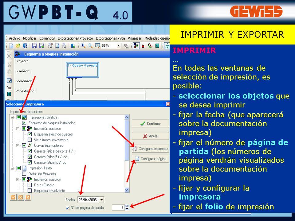 109 IMPRIMIR … En todas las ventanas de selección de impresión, es posible: - seleccionar los objetos que se desea imprimir - fijar la fecha (que apar