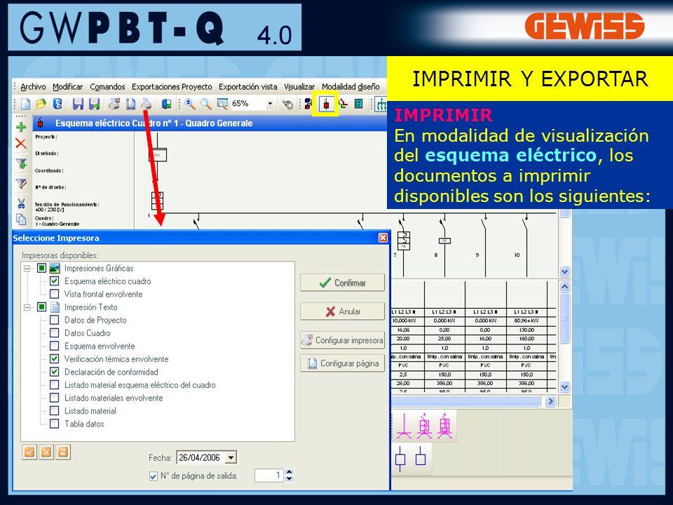 110 IMPRIMIR En modalidad de visualización del esquema eléctrico, los documentos a imprimir disponibles son los siguientes: IMPRIMIR Y EXPORTAR