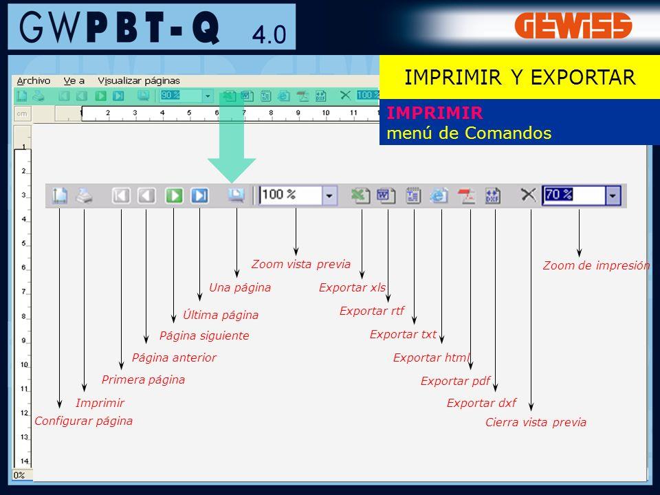 115 IMPRIMIR menú de Comandos Configurar página Imprimir Primera página Página anterior Página siguiente Última página Una página Zoom vista previa Ex