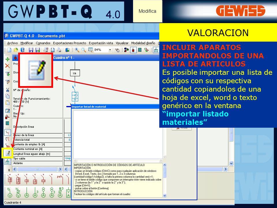 117 VALORACION Modifica INCLUIR APARATOS IMPORTANDOLOS DE UNA LISTA DE ARTICULOS Es posible importar una lista de códigos con su respectiva cantidad c