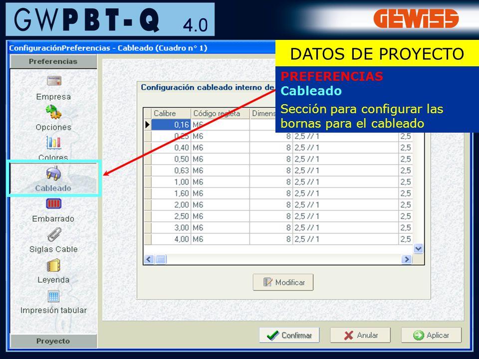 22 PREFERENCIAS Cableado Sección para configurar las bornas para el cableado DATOS DE PROYECTO