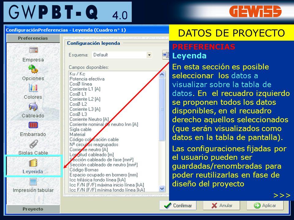 25 PREFERENCIAS Leyenda En esta sección es posible seleccionar los datos a visualizar sobre la tabla de datos. En el recuadro izquierdo se proponen to