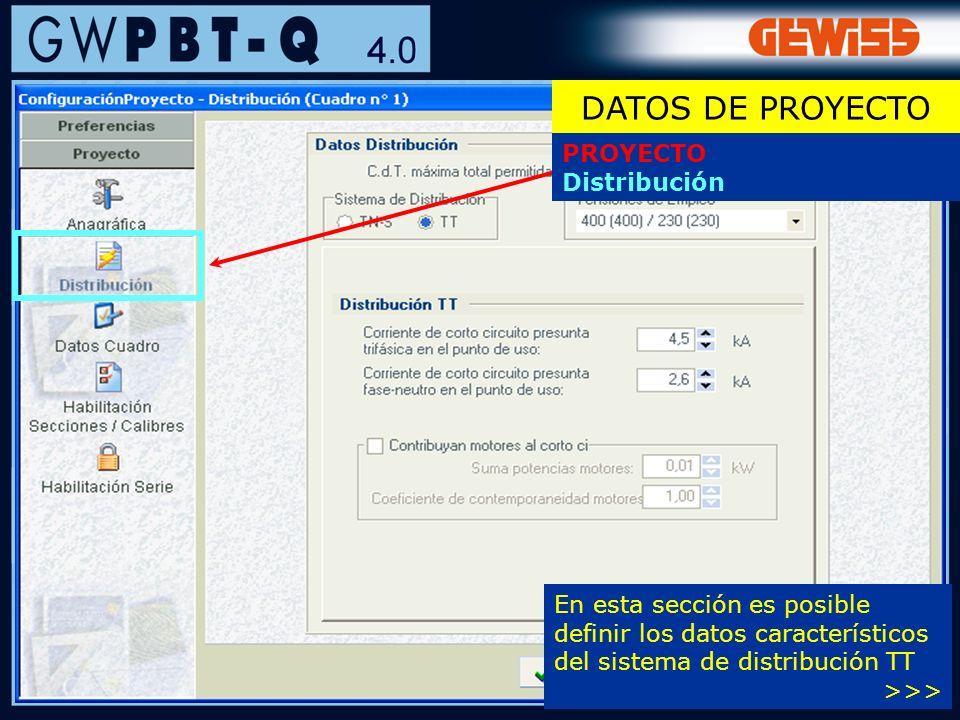 29 PROYECTO Distribución En esta sección es posible definir los datos característicos del sistema de distribución TT >>> DATOS DE PROYECTO