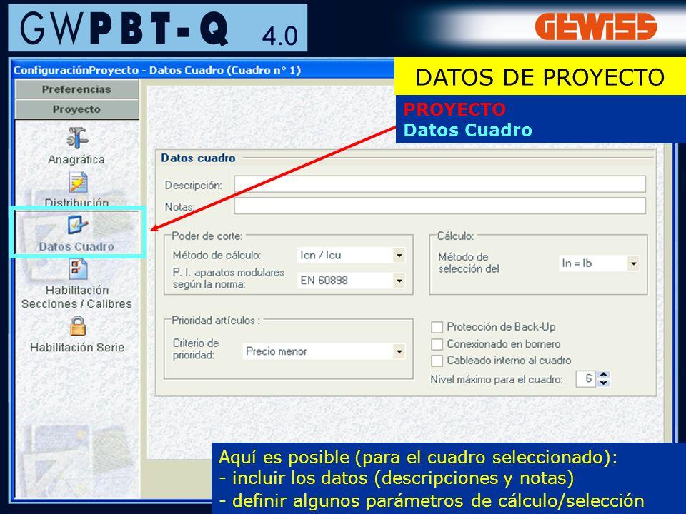 31 PROYECTO Datos Cuadro Aquí es posible (para el cuadro seleccionado): - incluir los datos (descripciones y notas) - definir algunos parámetros de cá
