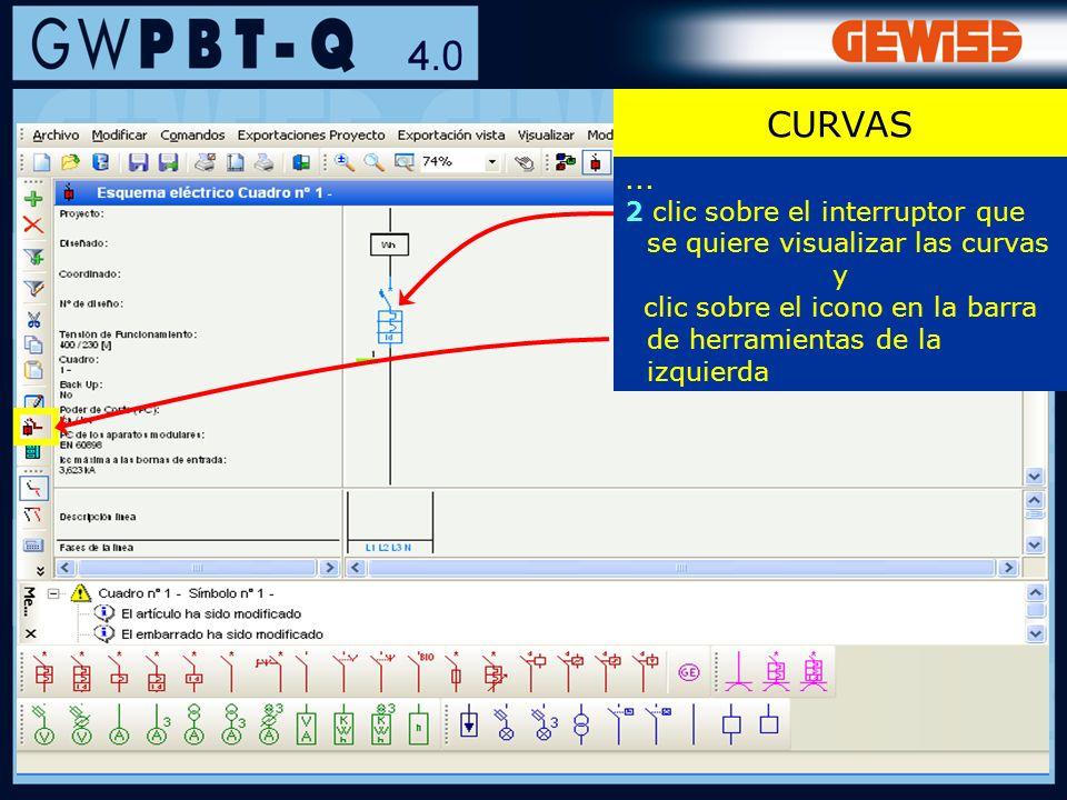 56... 2 clic sobre el interruptor que se quiere visualizar las curvas y clic sobre el icono en la barra de herramientas de la izquierda CURVAS