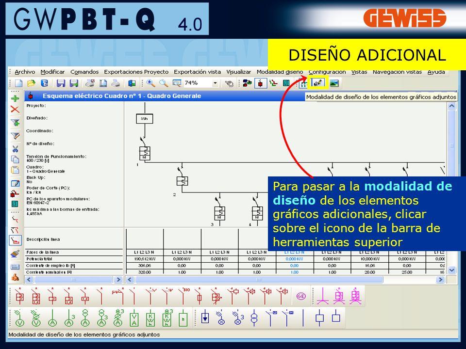 69 Para pasar a la modalidad de diseño de los elementos gráficos adicionales, clicar sobre el icono de la barra de herramientas superior DISEÑO ADICIO
