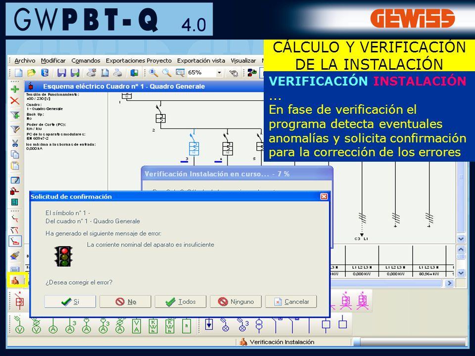 74 VERIFICACIÓN INSTALACIÓN... En fase de verificación el programa detecta eventuales anomalías y solicita confirmación para la corrección de los erro