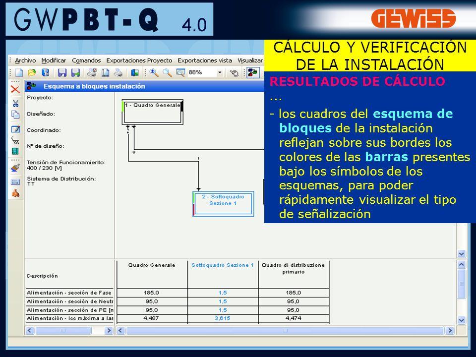 77 RESULTADOS DE CÁLCULO... - los cuadros del esquema de bloques de la instalación reflejan sobre sus bordes los colores de las barras presentes bajo